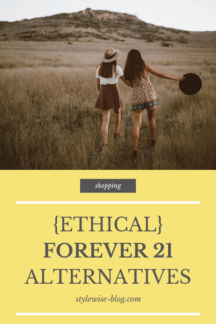 Ethical Alternatives to Forever 21