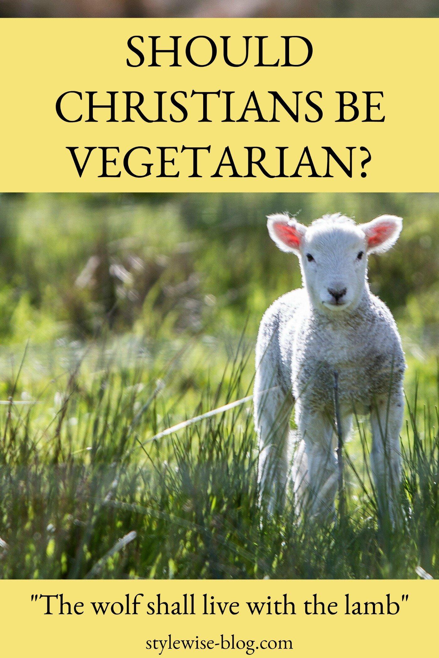 Should Christians be vegetarian