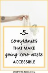 5 Companies That Make Going Zero Waste Fashionable & Accessible