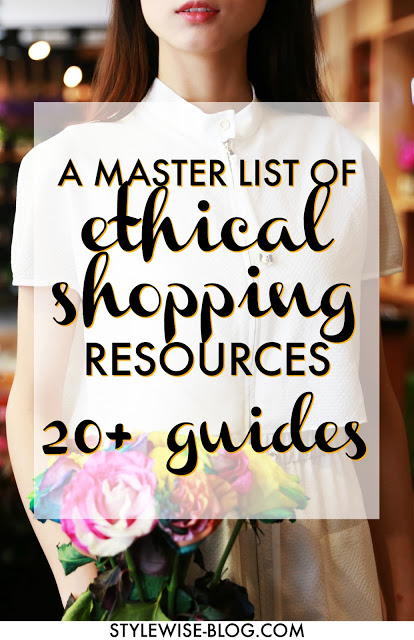 a master list of ethical shopping resources from stylewise-blog.com