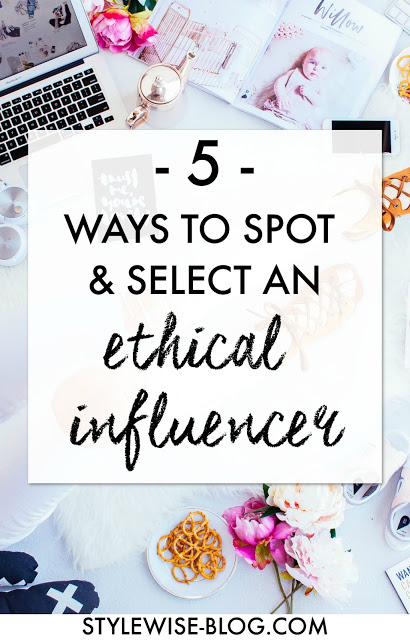 influencer marketing - how to work with ethical influencers and bloggers stylewise-blog.com