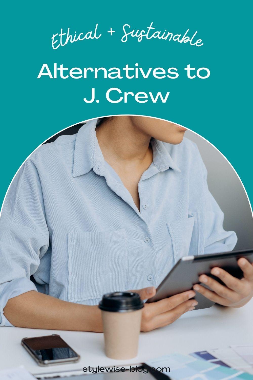 ethical alternatives to j. crew pinterest pin