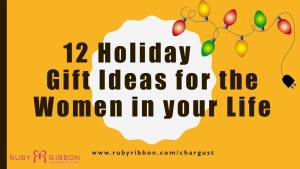 t 12 Holiday Gift Ideas for the Women in - Copy