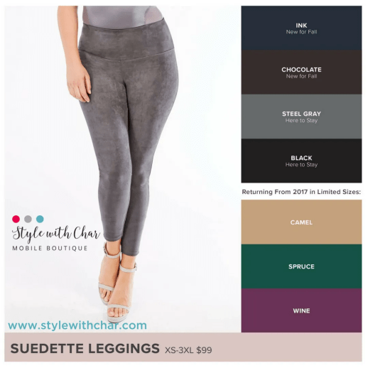 a35bc1d1c2af6 For the last two Fall seasons, we've had our exclusive Suedette Leggings  just sell off the shelves. Guess what, they're back! And for Fall 2018, ...