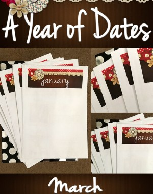 A Year of Dates (In A Box) March