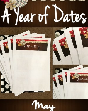 A Year of Dates (In A Box) May