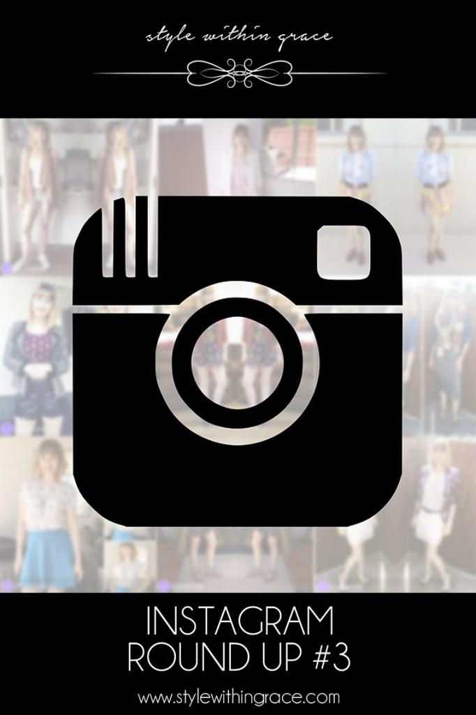 Instagram Round Up #3