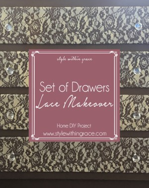 Set of Drawers Lace Makeover DIY