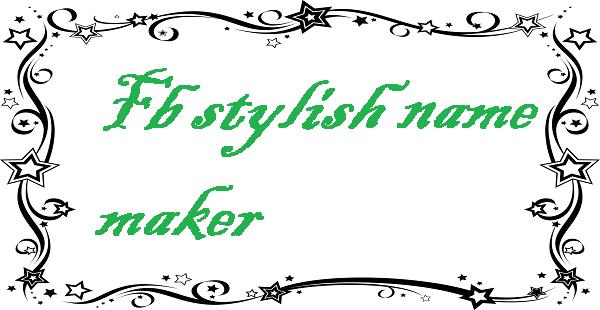 Fb stylish name maker