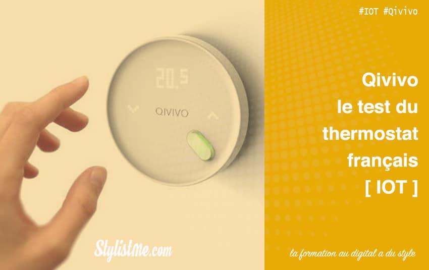 Qivivo thermostat connecté test-avis