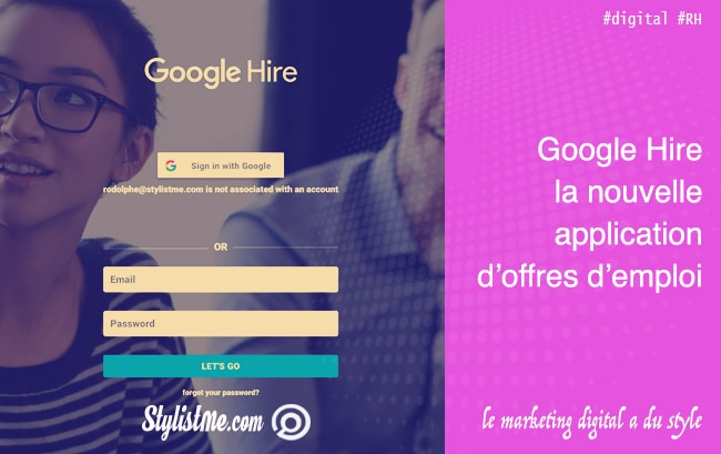Google Hire la nouvelle plateforme d'offres d'emploi de Google