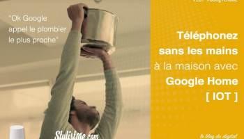 comment tlphoner avec google home ou google home mini - Voir Sa Maison Avec Google