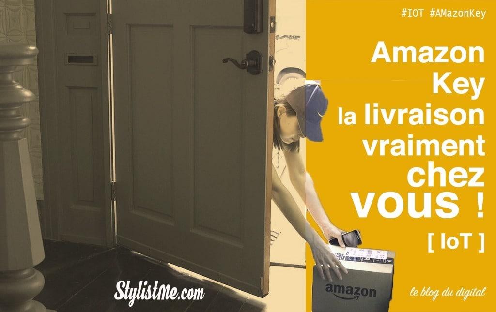 Amazon Key : livraison chez vous, sans vous !