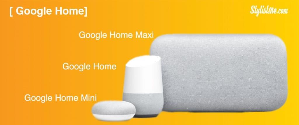 Google Home fonctionnalités enceintes mini maxi