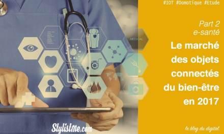 Marché des objets santé connectés chiffres et offres 2017