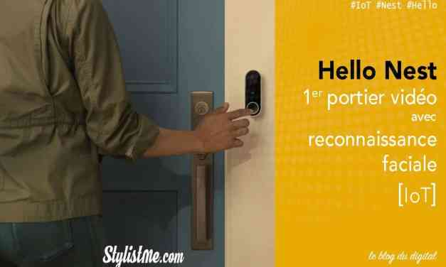 Hello Nest portier vidéo et sonnette connectée filaire avis test