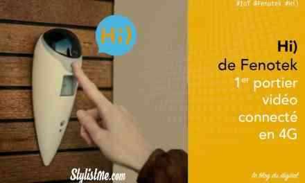 Hi) de Fenotek avis test sur le portier vidéo français connecté