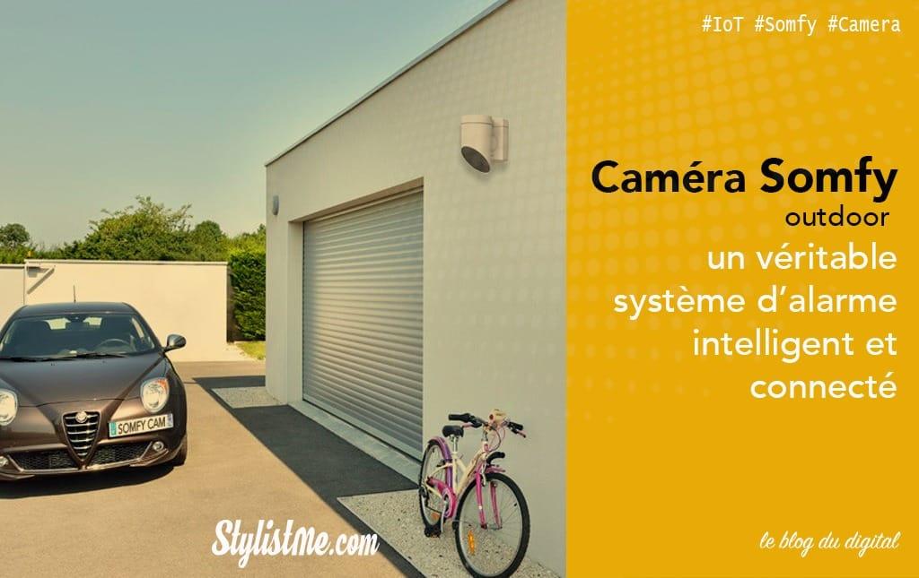 Somfy outdoor caméra test avis