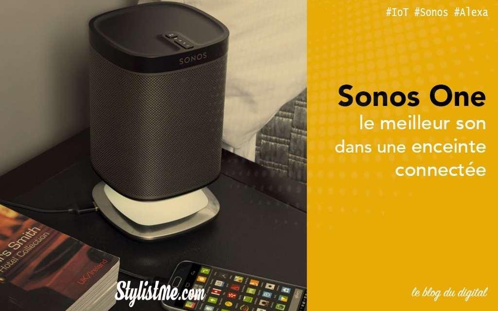 Sonos One avis test de l'enceinte Alexa Amazon (à venir Google Assistant)