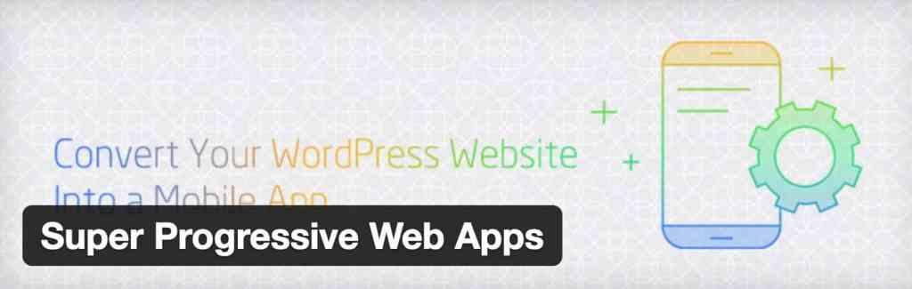 Progressive Web App pour wordpress