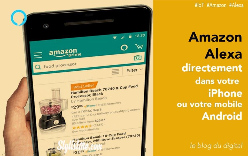 17466cf6b72ae Comment utiliser Amazon Alexa sur son iPhone ou mobile Android [tuto]