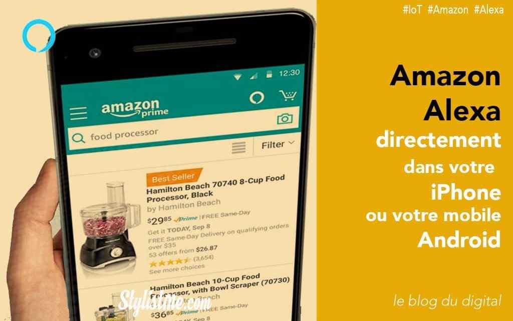 Comment utiliser Amazon Alexa sur son iPhone ou mobile Android [tuto]