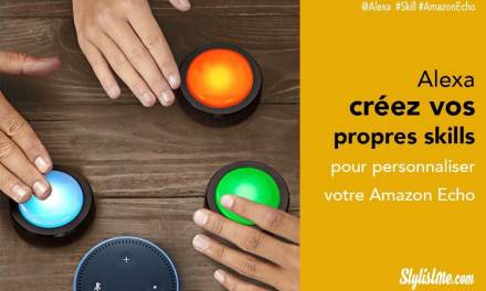 Alexa Blueprints créez vos propres skills pour Amazon Echo