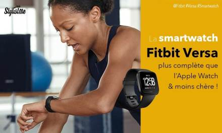 Fitbit versa test avis la montre connectée plus douée que l'Apple Watch ?