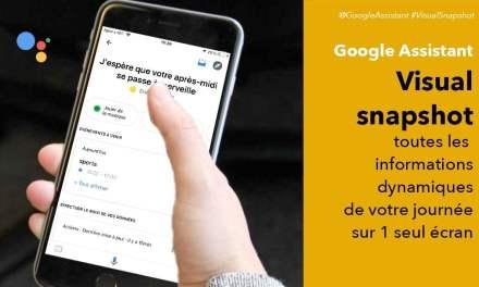 Visual Snapshot Google Assistant : l'ajout d'un résumé visuel de votre journée