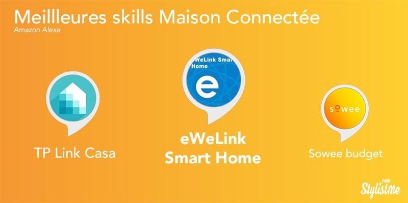 Meilleures skills Alexa maison connectée domotique