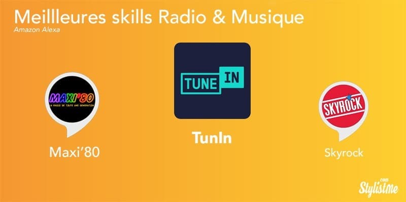 Meilleures skills Alexa août 2018 musique radio