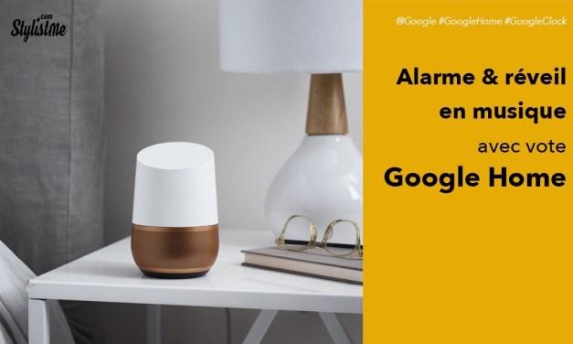 Réveil et alarme en musique avec Google Home ou Google Assistant