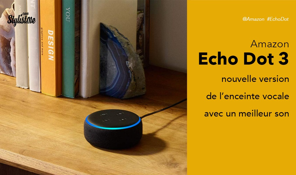 amazon echo dot 3 test avis prix nouvelle mini enceinte. Black Bedroom Furniture Sets. Home Design Ideas