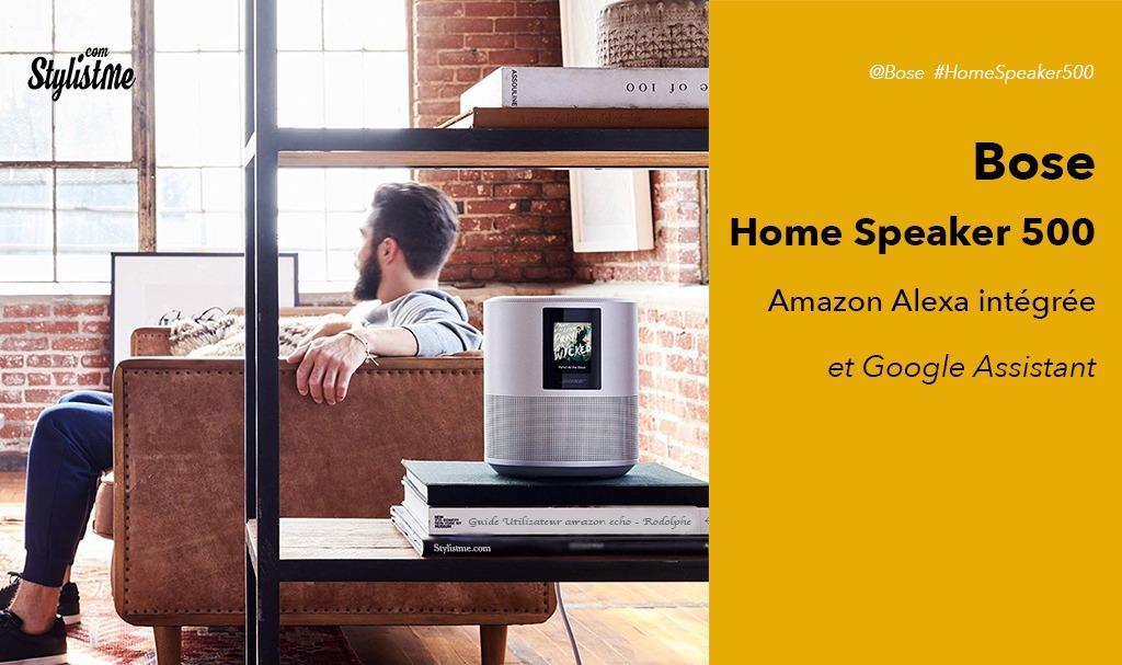 Bose Home Speaker 500 avis test avec Alexa