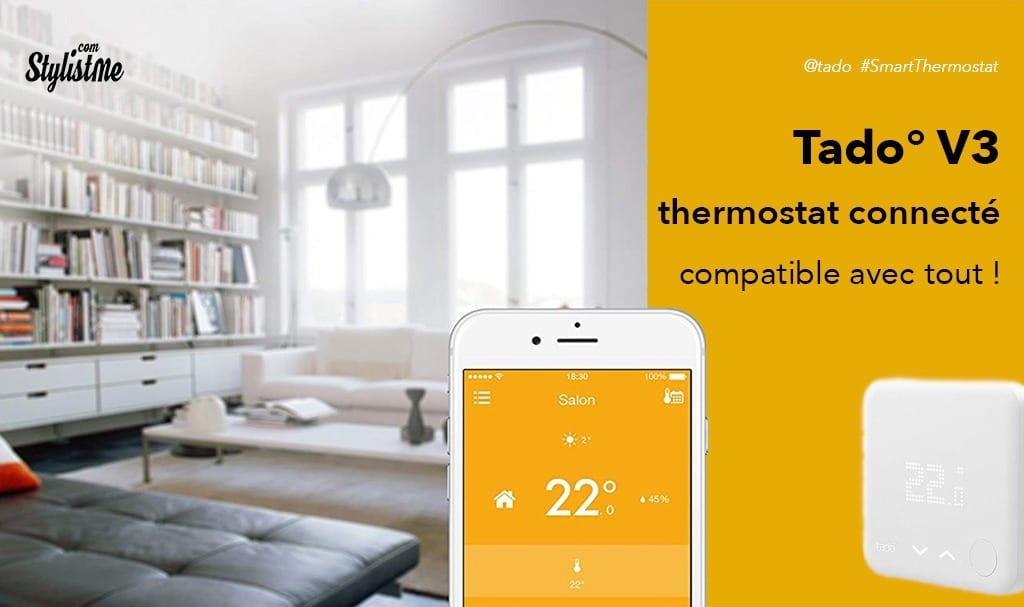 Tado V3 thermostat avis test pour chaudière gaz ou plancher chauffant