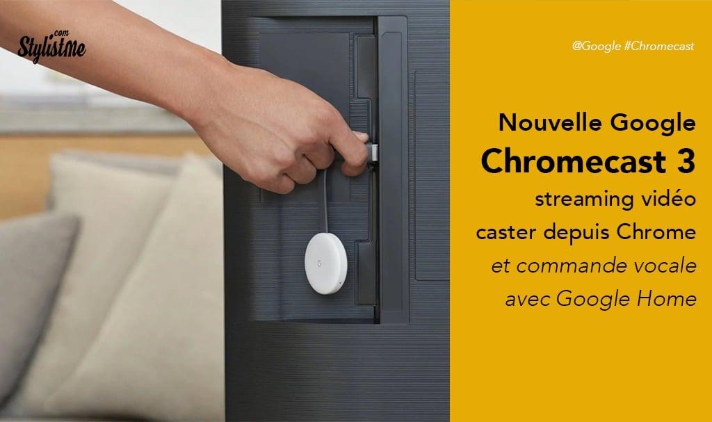 Google Chromecast 3 test avis