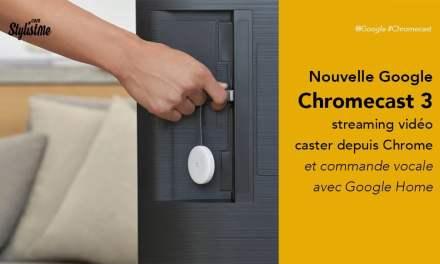 Google Chromecast 3 test avis prix  du streaming audio et vidéo pour télévision