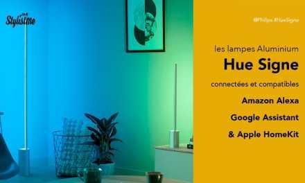 Philips Hue Signe Ambiance avis test des lampes à poser ou appliques