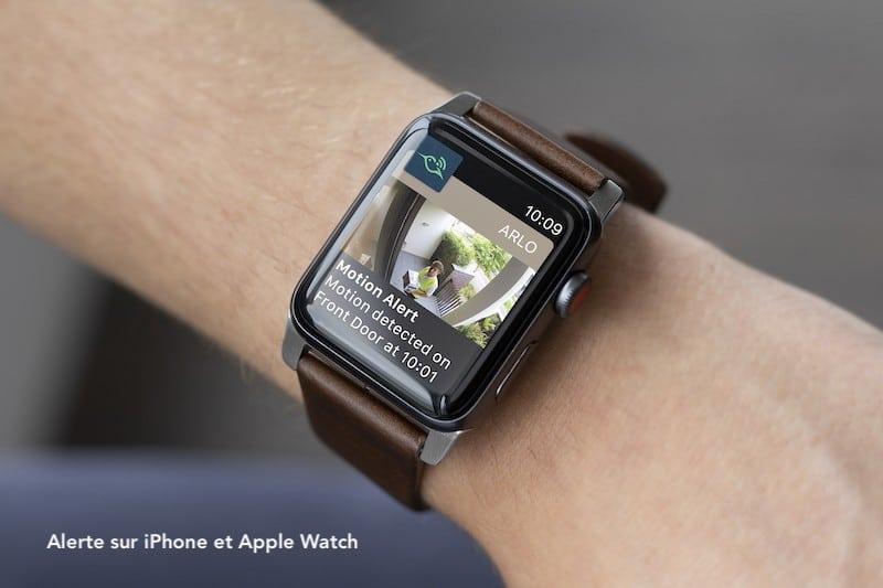 Arlo ultra avis prix test caméra surveillance connectée iphone Apple Watch