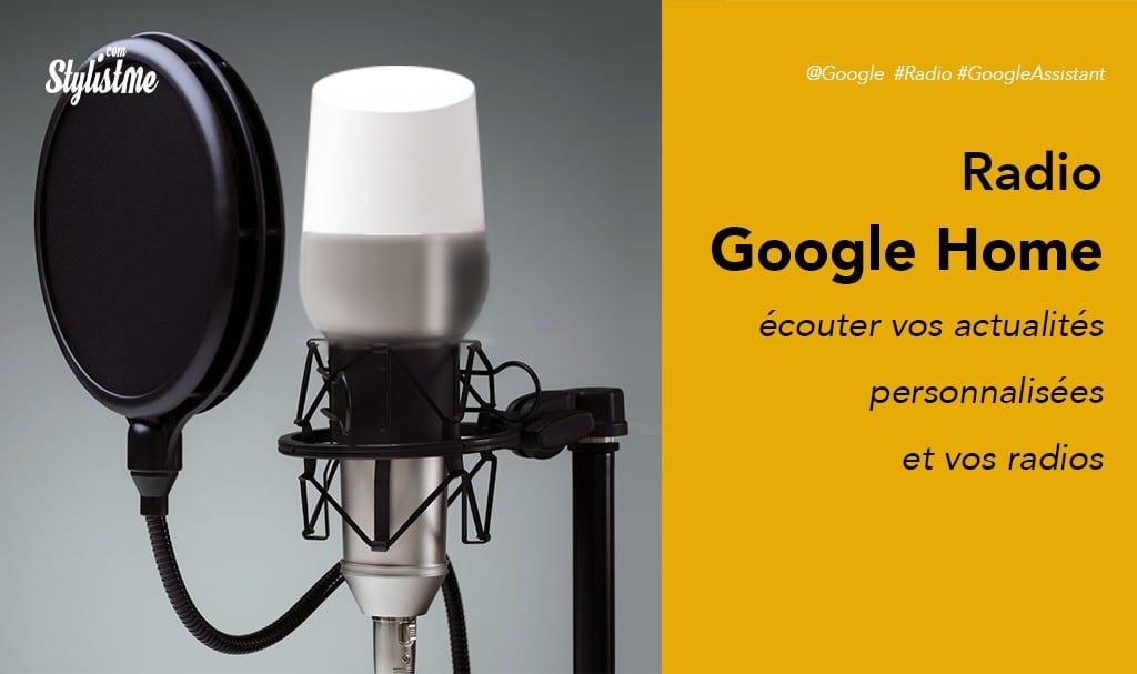 comment  u00e9couter la radio avec google home et la personnaliser