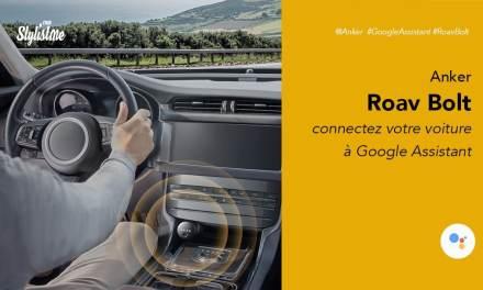 Anker Roav Bolt prix avis test Google Assistant dans votre voiture