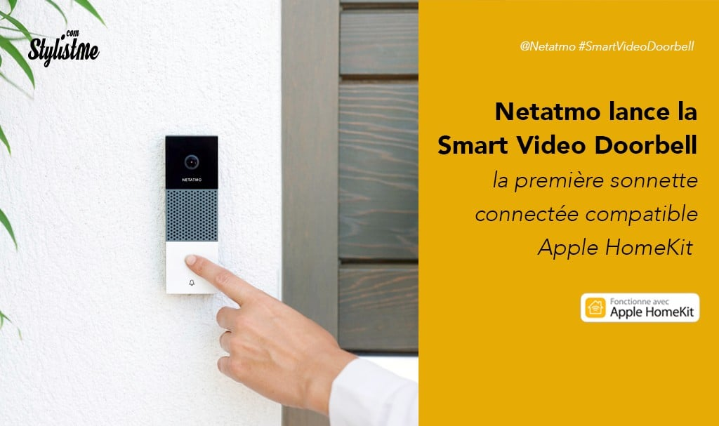 Netatmo Smart Video Doorbell prix avis sonnette vidéo connectée HomeKit