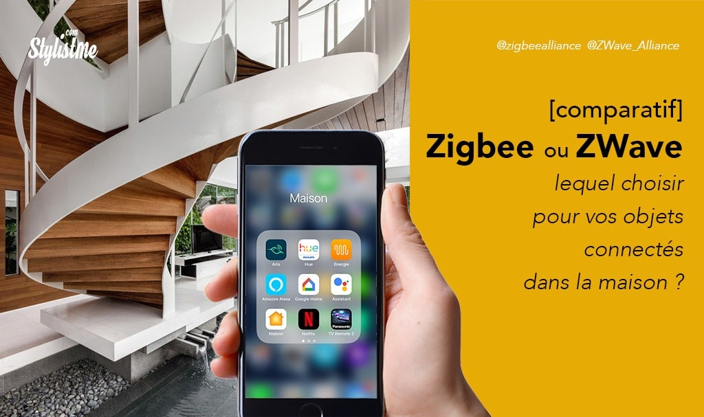 Zigbee ou Z-Wave c'est quoi et lequel choisir pour une maison connectée ?