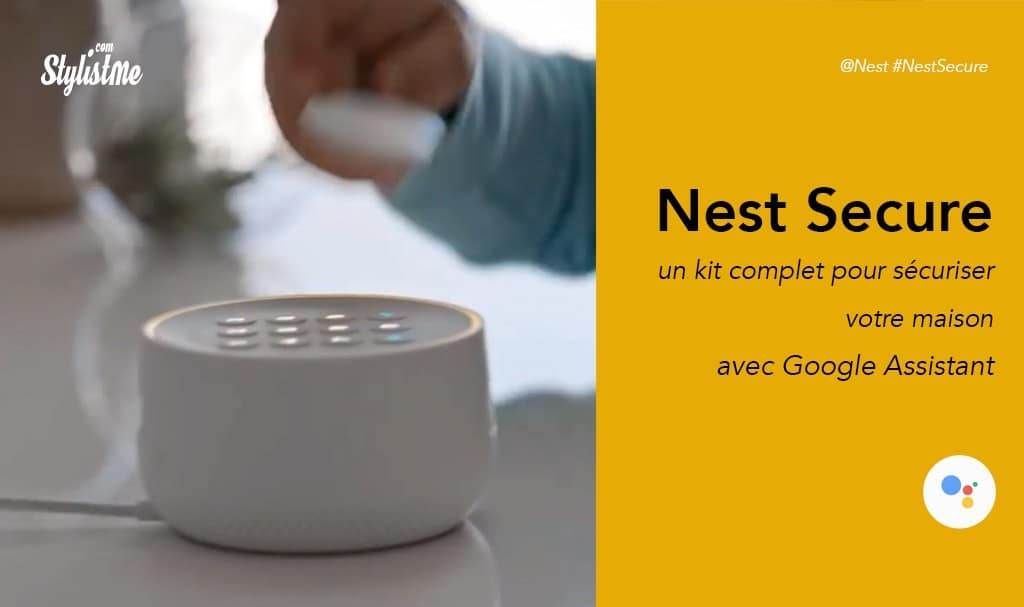 Nest Secure le système d'alarme connecté intègre directement Google Assistant