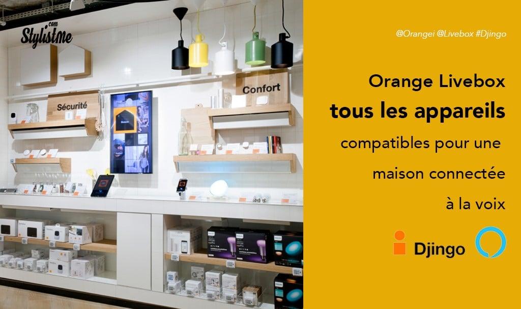 Djingo appareil compatible pour la maison connectée d'Orange Livebox