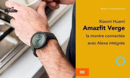 Amazfit Verge prix avis test montre Huami Xiaomi avec Alexa