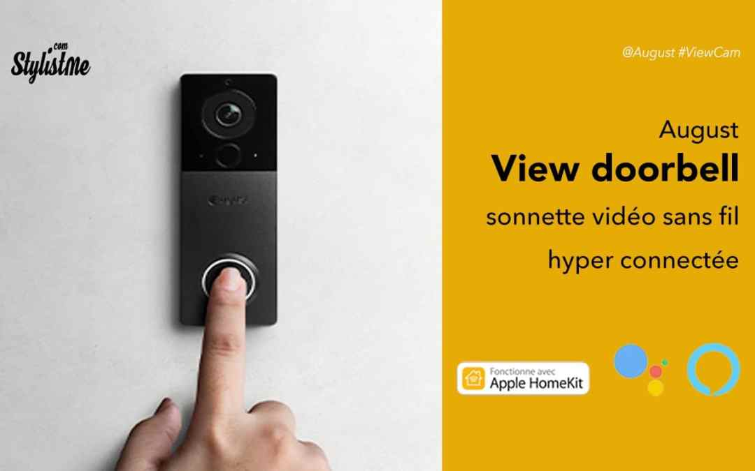 August View Doorbell prix avis test sonnette connectée sans fil