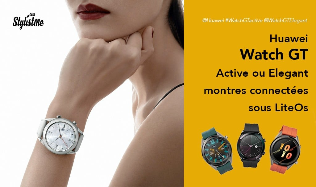 Huawei Watch GT Active Elegant Editions prix avis test sous Lite OS