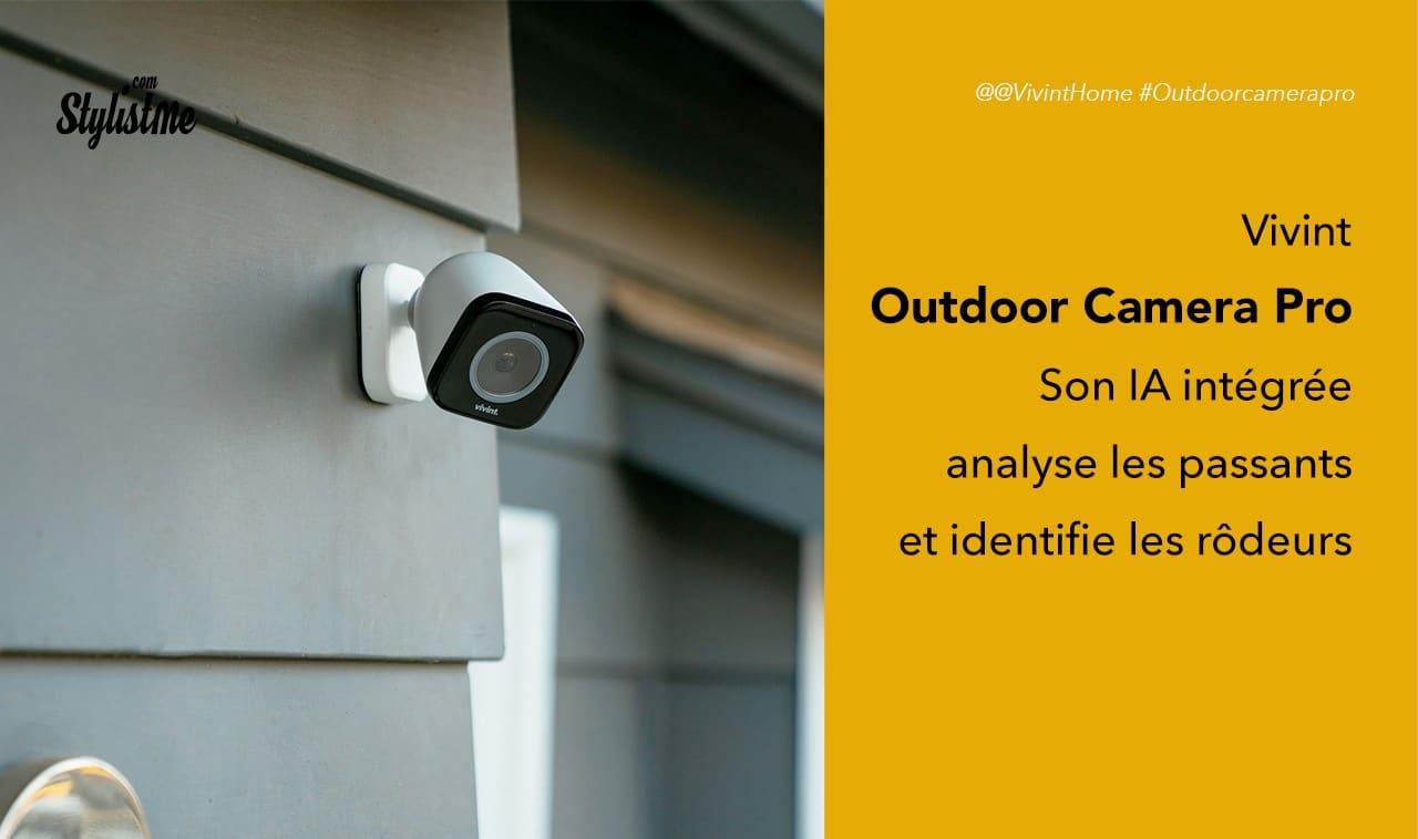Vivint Outdoor Camera Pro prix avis IA pour éviter les fausses alertes