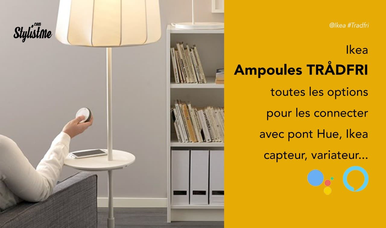 Comment-connecter-vos-ampoules-Ikea-Tradfri-pont-Hue-Ikea-ou-sans